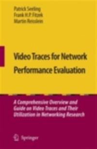 Video Traces for Network Performance Evaluation