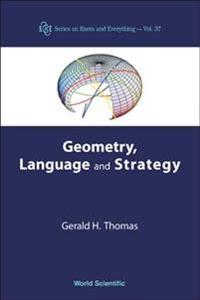Geometry, Language, And Strategy