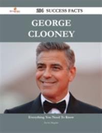George Clooney 204 Success Facts - Everything you need to know about George Clooney
