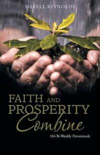 Faith and Prosperity Combine