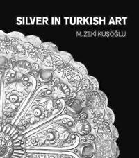 Silver in Turkish Art