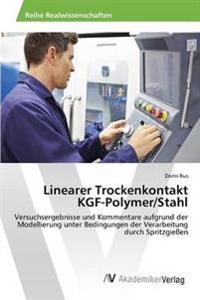 Linearer Trockenkontakt Kgf-Polymer/Stahl