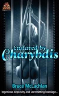 Enslaved by Charybdis