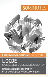 L'OCDE face aux defis de la mondialisation