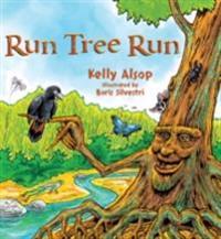 Run Tree Run