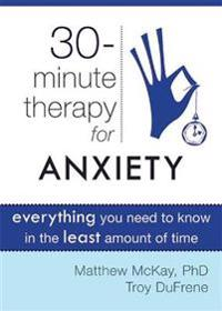 30 Minute Therapy for Anxiety