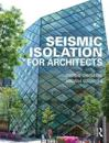 Seismic Isolation for Architects