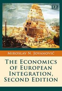 The Economics of European Integration, Second Edition