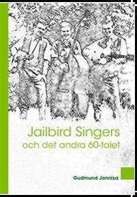 Jailbird Singers - Gudmund Jannisa pdf epub