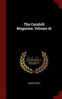 The Cornhill Magazine; Volume 41