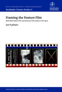 Framing the Feature Film