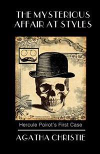 The Mysterious Affair at Styles: Poirot's First Case