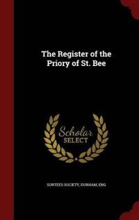 The Register of the Priory of St. Bee