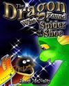 The Dragon Who Found a Spider in His Shoe