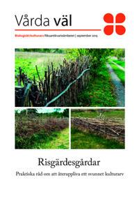 Risgärdesgårdar : Praktiska råd om att återuppliva ett svunnet kulturarv