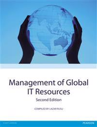 MANAGEMENT OF GLOBAL IT RESOURCES, SECOND EDITION