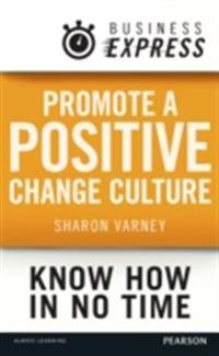 Business Express: Promote a positive change culture