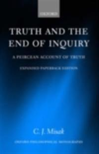 Truth and the End of Inquiry A Peircean Account of Truth