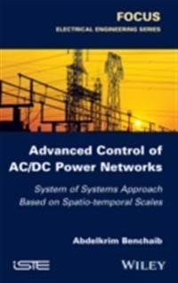 Advanced Control of AC / DC Power Networks