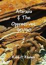 Ataraxia & the Oppressives: 90/90