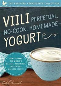 Viili Perpetual No-Cook Homemade Yogurt