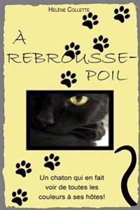 A Rebrousse-Poil