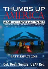 Thumbs Up America Americans at War: Battlespace 2014