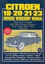 Citroen 19, 20, 21, 23 1955-75 Owner's Workshop Manual