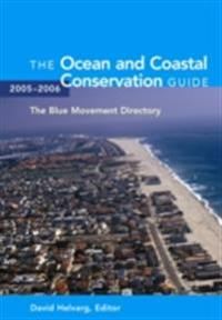 Ocean and Coastal Conservation Guide 2005-2006