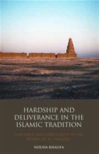 Hardship and Deliverance in the Islamic Tradition