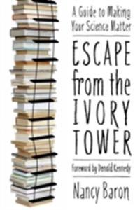 Escape from the Ivory Tower