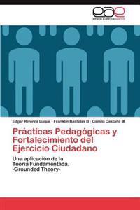 Practicas Pedagogicas y Fortalecimiento del Ejercicio Ciudadano
