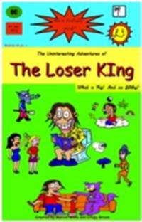 Uninteresting Adventures of The Loser King