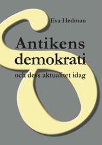Antikens demokrati: och dess aktualitet idag