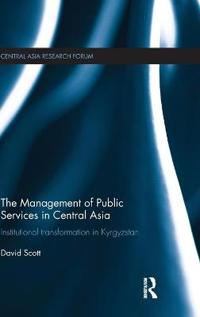 The Management of Public Services in Central Asia