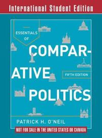 Essentials of Comparative Politics. Fifth International Student Edition, with Cases in Comparative Politics, Fifth Edition
