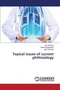 Topical Issues of Current Phthisiology