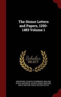 The Stonor Letters and Papers, 1290-1483 Volume 1