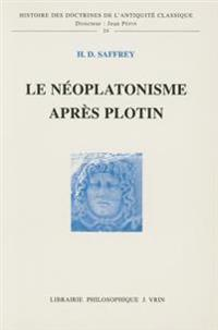 Le Neoplatonisme Apres Plotin