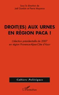 Droit(es) aux urnes en region paca - l'election presidentiel