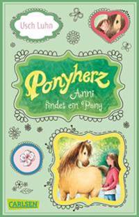 Luhn, U: Ponyherz, Band 1: Anni findet ein Pony