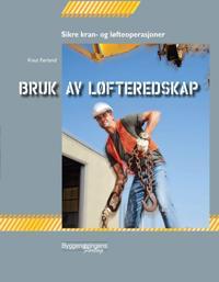 Bruk av løfteredskap - Knut Førland | Inprintwriters.org