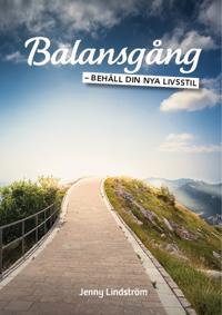 Balansgång : behåll din nya livsstil