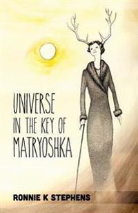Universe in the Key of Matryoshka