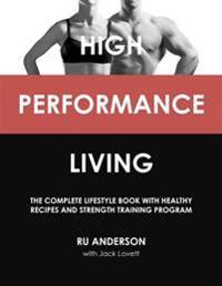High Performance Living