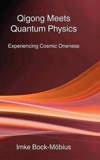 Qigong Meets Quantum Physics