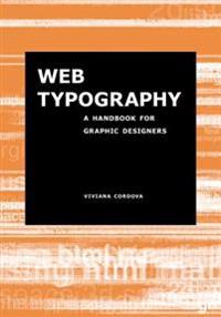 Web Typography: A Handbook for Graphic Designers