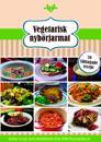 Vegetarisk nybörjarmat : 10 snabba rätter, 10 vardagsrätter och 10 matiga soppor