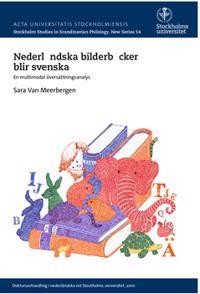 Nederländska bilderböcker blir svenska : en multimodal översättningsanalys - Sara Van Meerbergen | Laserbodysculptingpittsburgh.com