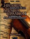 Historia Insolita de Los Genios de La Musica Clasica